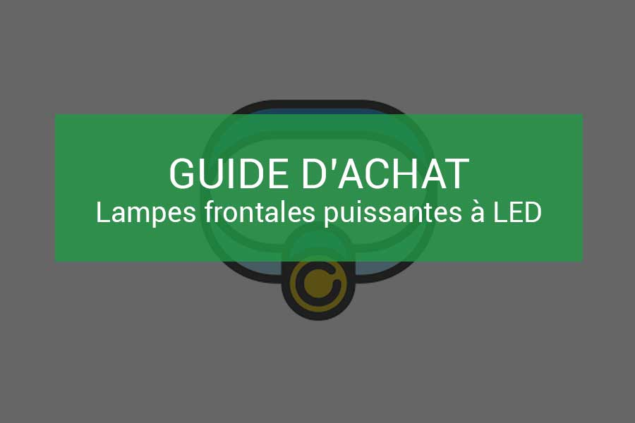 Comparatif Lampes Frontales Puissantes Rechargeables A Led
